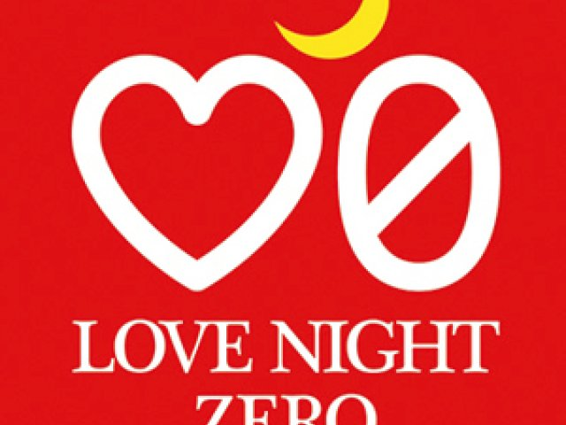 LOVE NIGHT ZERO